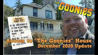 "The access to ""The Goonies"" House is NOT closed."