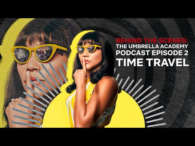 The Umbrella Academy: Time Travel and Race | Podcast | Netflix