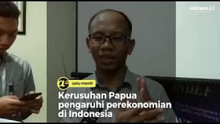 Kerusuhan Papua pengaruhi perekonomian di Indonesia