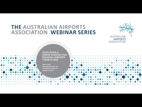 AAA Webinar Series - Developing a Drone Strategy for Regional Airports