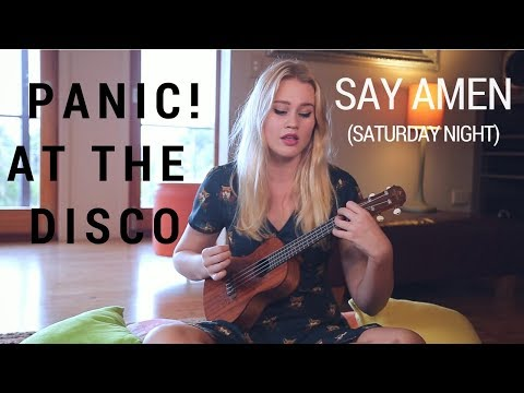 Say Amen Saturday Night Panic! at the Disco  Ukulele