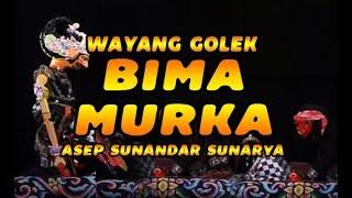 Wayang Golek BIMA MURKA Asep Sunandar Sunarya