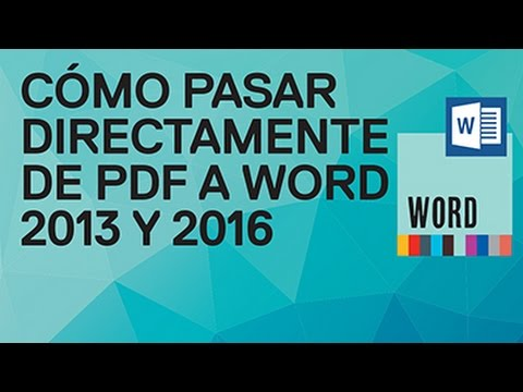 Cómo Pasar Directamente De PDF A Word 2016 O 2013 Sin Programas