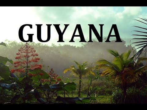 GUYANA - Guyana   The Co-operative Republic of Guyana   travel to guyana  Documentary about guyana 