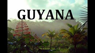 GUYANA - Guyana | The Co-operative Republic of Guyana | travel to guyana |Documentary about guyana|
