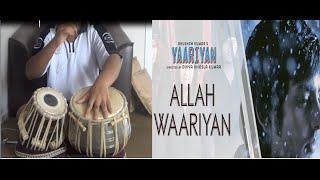 Gambar cover Allah Waariyan (Tabla Cover) - Shafqat Amanat Ali ft. MusicalpranksterTv