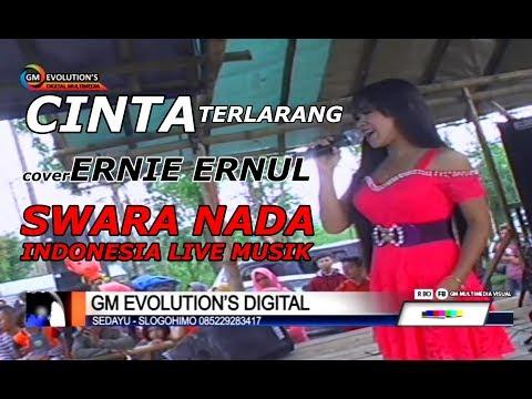 CINTA TERLARANG (semua tau) Voc.ERNIE - SWARA NADA INDONESIA  LIVE SEPER WONOASRI 2018