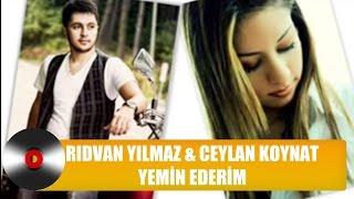 Ceylan Koynat & Rıdvan Yılmaz | Yemin Ederim (Düet)