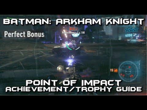 Batman Arkham Knight - Point of Impact Achievement/Trophy Guide