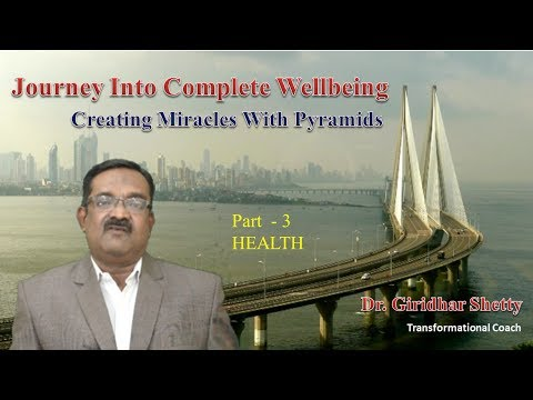 Journey Into Wellbeing Part 3  Health