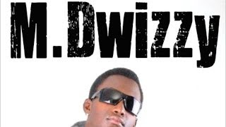 M. Dwizzy - Please Me (Money) May 2014