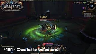 WoW: Battle for Azeroth 🌍 #131 - Das ist ja belastend!