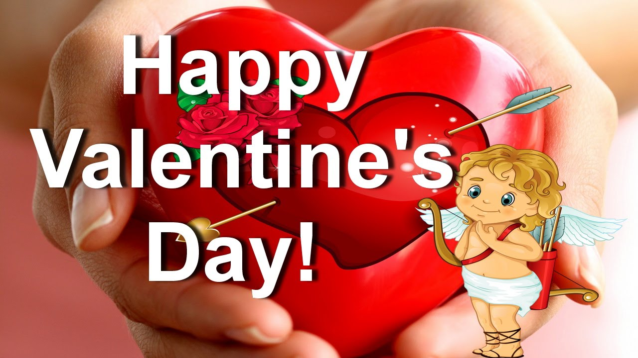 Happy Valentines Day Valentines video cards Send this card for – Send a Valentines Card