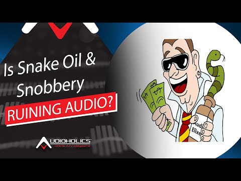 Is Audiophile Snobbery And Snake Oil Ruining Our Industry?