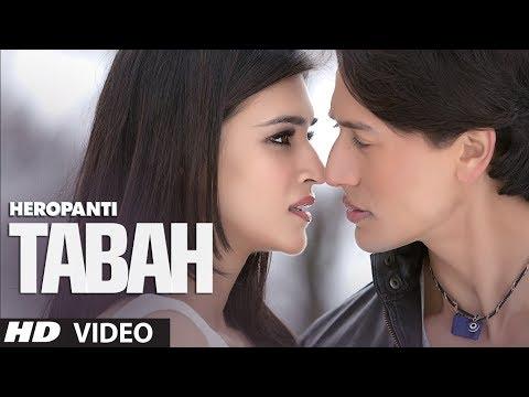 Heropanti: Tabah Video Song | Mohit Chauhan | Tiger Shroff | Kriti Sanon