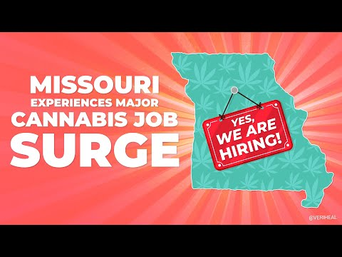 Missouri Adds Over 4,000 New Cannabis Jobs This Year