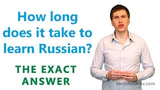 How long does it take to learn Russian?