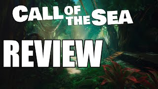 Call of The Sea Review - The Final Verdict (Video Game Video Review)