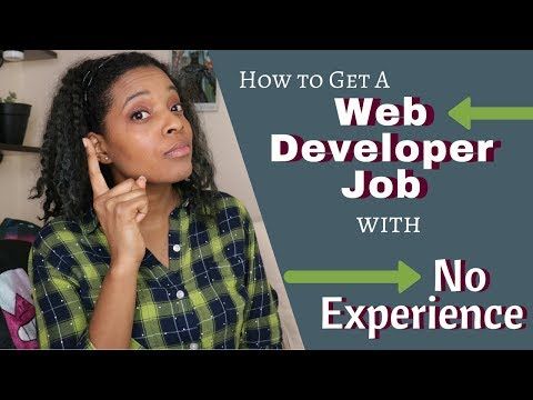How to Get a Web Developer Job with No Experience