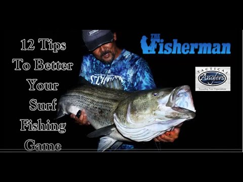 12 Surf Fishing Tips By Crazy Alberto From The Fishermen Surf Seminar