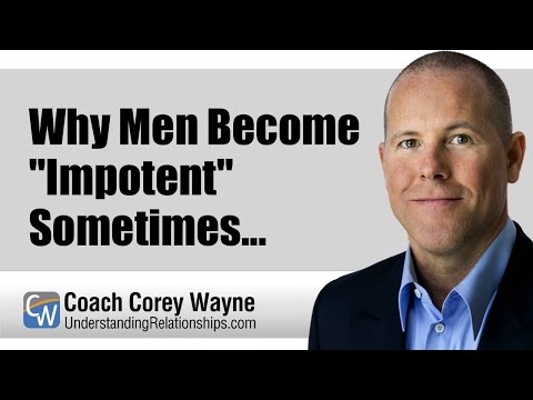 Why Men Become Impotent Sometimes...
