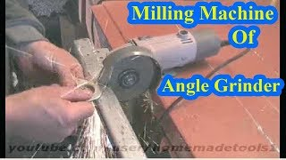 Milling Machine Of Angle Grinder