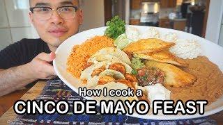 How I cook a CINCO DE MAYO FEAST