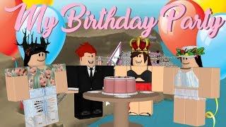 My Birthday Party!   Roblox