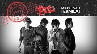 Gambar cover Last Child - Tak Pernah Ternilai (Behind The Scene Video) #TPT