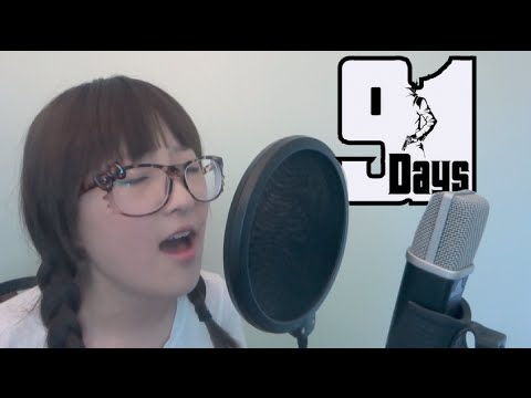 【91 Days OP】- Signal (Cover)