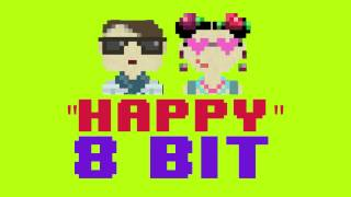 Happy (8 Bit Remix Version) [Cover Tribute to Pharrell Williams & Despicable Me 2] - 8 Bit Universe