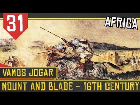 Mount & Blade 16th Century #31 - Trazendo AIDS para Africa [Série Gameplay Português PT-BR]