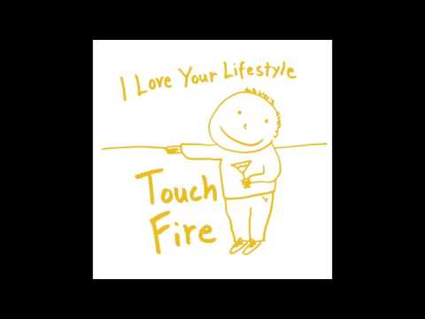 I Love Your Lifestyle - Fire