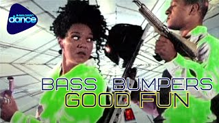 Bass Bumpers - Good Fun (1994) [Official Video]