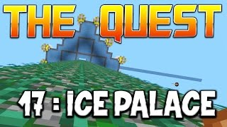 THE QUEST - Ep. 17 : ICE PALACE ! - Fanta et Bob Minecraft Adventure