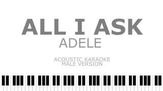 all i ask adele male version acoustic karaoke   instrumental