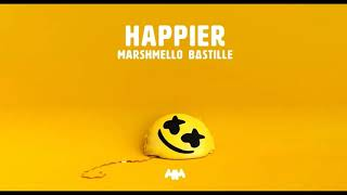 Happier by Marshmello ft Bastille [1 hour loop] MP3
