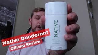 2018 Official Guy Reviews - Native Deoderant- **After Use** (Aluminum/Paraben Free)