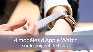 Apple Watch : on a essayé 4 modèles !