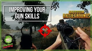 5 Tips to Improve Your Gun Skills and Aim In PUBG | PlayerUnknown's Battlegrounds | #PUBG