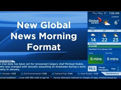 Global News Morning Calgary New Format (May 31, 2018)