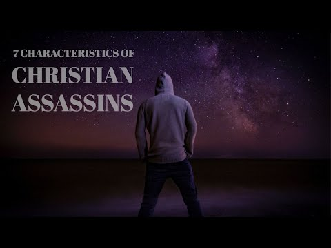 7 Characteristics of a Christian Assassin  | God is Going to Unmask the Masked Assassins