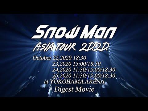 """""""Snow Man ASIA TOUR 2D.2D."""" Digest Movie"""