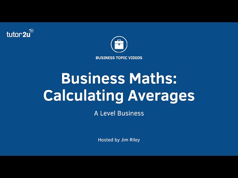 Business Maths - Calculating Averages
