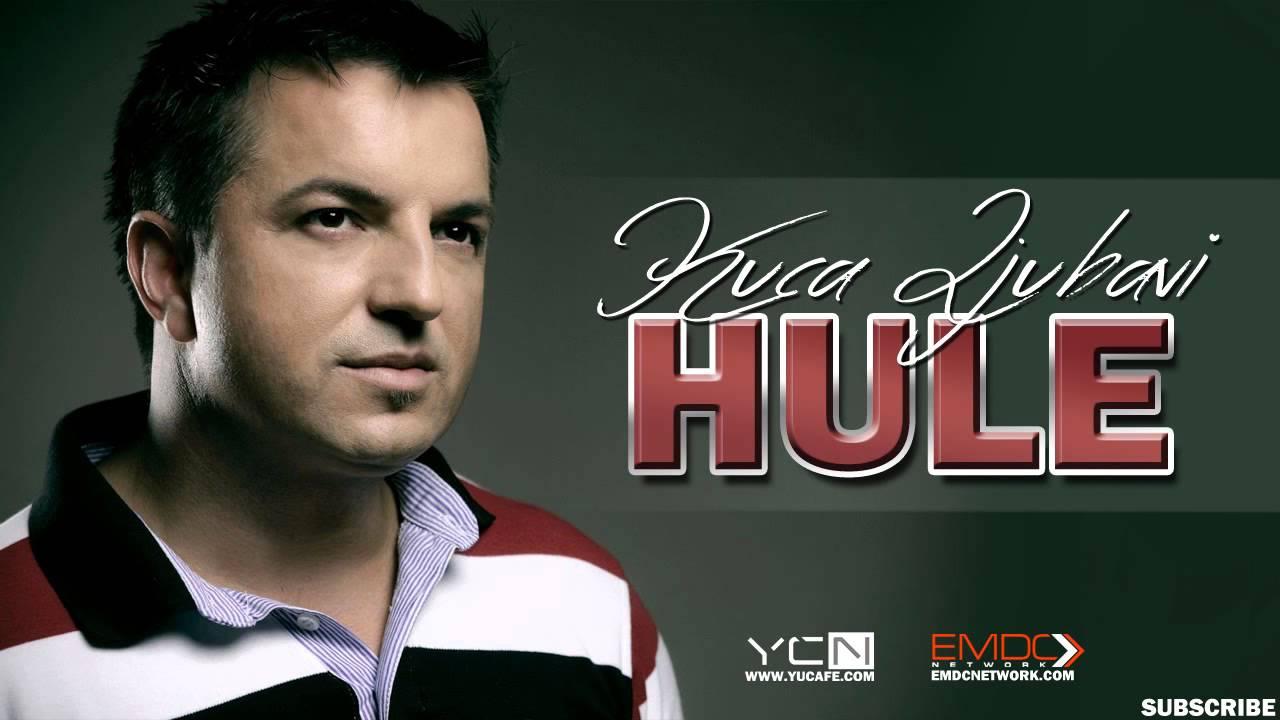 Hule - 2015 - Kuca ljubavi