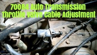 700R4 Tv Cable Adjustment