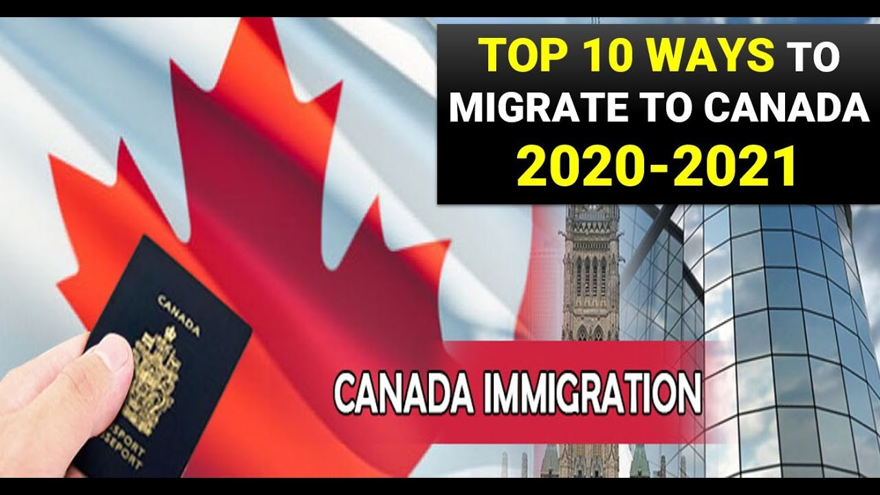TOP 10 WAYS TO IMMIGRATE TO CANADA | कनाडा जाने के 10 तरीके