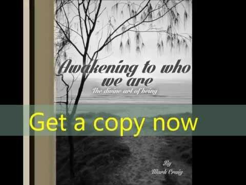 """Awakening to who we are"" by Mark Craig"