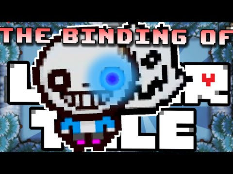 The Binding of UNDERTALE! [Afterbirth Mod] | Sans Tale (BrettUltimus)