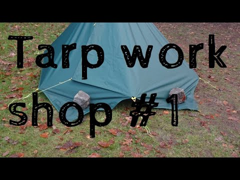 Pitching a tent or tarp takes skills. #1 tutorial